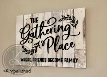 The Gathering Place Sign