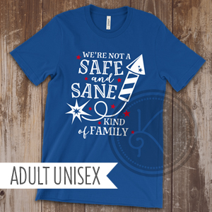 Safe and Sane - Royal Blue - Adult Unisex
