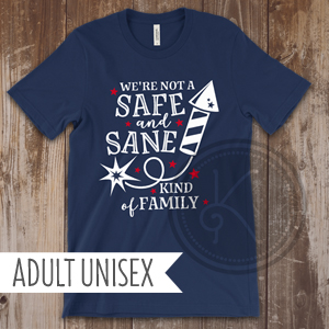 Safe and Sane - Navy Blue - Adult Unisex